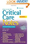 Critical Care Notes: Clinical Pocket...