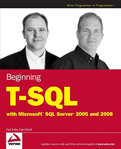 Beginning T-SQL with Microsoft SQL Server 2005 and 2008 by Wrox