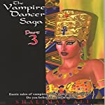 The Vampire Dancer Saga: Part 3 | Shalimar Ali
