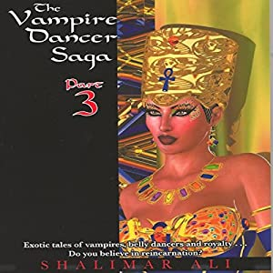 The Vampire Dancer Saga: Part 3 Audiobook