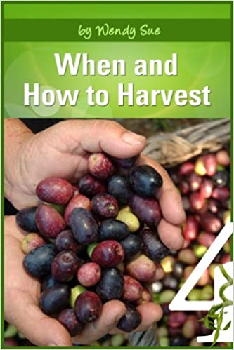 When and How To Preserve (Starting Your Organic Garden Book 1)