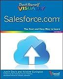 Teach Yourself Visually Salesforce.com, 2nd Edition (Teach Yourself VISUALLY (Tech))
