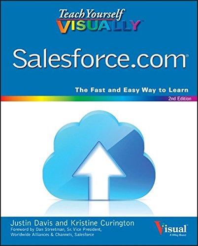 Teach Yourself Visually Salesforce Com  Teach Yourself Visually  Tech