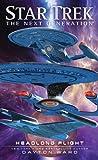 img - for Headlong Flight (Star Trek: The Next Generation) book / textbook / text book