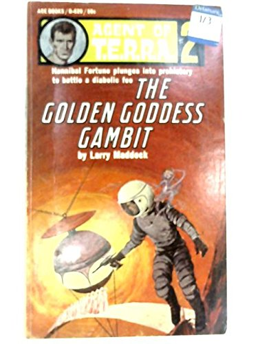 The Golden Goddess Gambit Agent of T. E. R. R. A. #2, Maddock, Larry