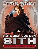 Star Wars Hüte dich vor den Sith: Die Geheimnisse der Dunklen Seite