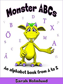 Monster ABCs: An alphabet book from A to Z by [Holmlund, Sarah]