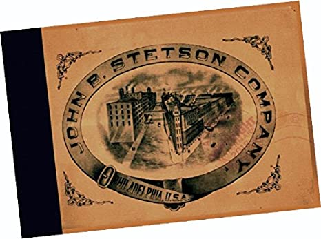 The John B. Stetson Hat Company 1900 CATALOGUE (Replica of the Original  Sales  58e6e20402f
