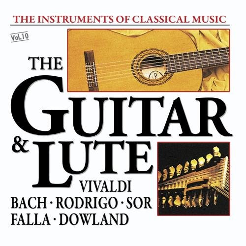 Classical Guitar Shop - The Instruments Of Classical Music: The Guitar & Lute
