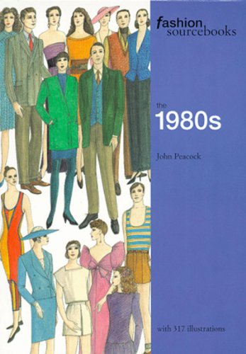 Fashion Sourcebooks: The 1980s Fashion Sourcebooks
