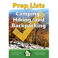 Prep Lists for Camping, Hiking, and Backpacking: A Quick Reference Guide with lists...