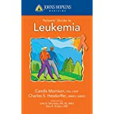 Johns Hopkins Patients' Guide to Leukemia (Johns Hopkins Medicine)
