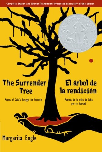The Surrender Tree/El árbol de la rendición: Poems of Cuba's Struggle for Freedom/Poemas de la Lucha de Cuba por su Libertad  Black History books