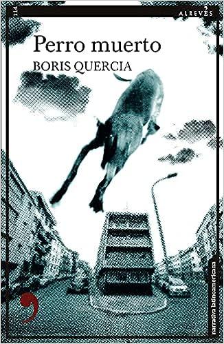 Perro muerto de Boris Quercia