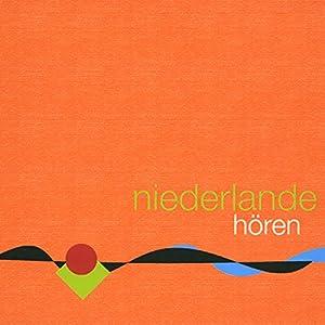 Niederlande hören Hörbuch