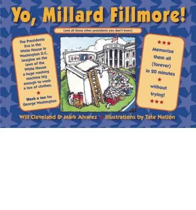 Yo Millard Fillmore! (and All Those Other Presidents You Don't Know) (Paperback) - Common pdf epub