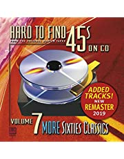 Hard-To-Find 45'S On Cd Vol.7: More Sixties Classics