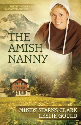 The Amish Nanny (The Women of Lancaster County Book 2)