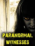 Paranormal Witnesses