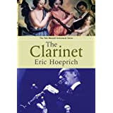 The Clarinet (Yale Musical Instrument Series) by Hoeprich Eric (2008-05-14) Hardcover