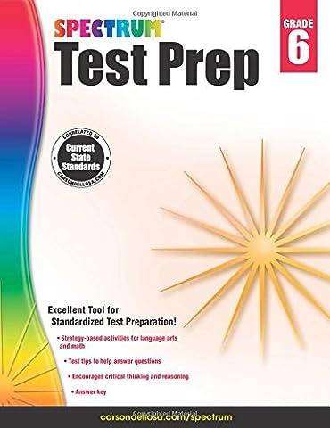 Spectrum Test Prep, Grade 6 (Spectrum Grade 5 Test Prep)