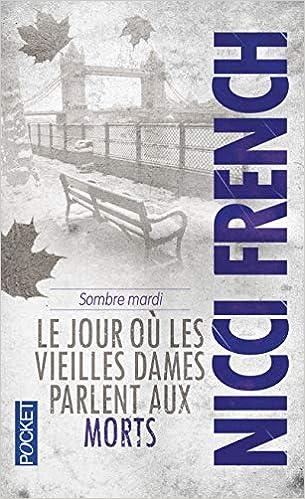 SOMBRE MARDI de Nicci French 51Kl0U9xsKL._SX303_BO1,204,203,200_