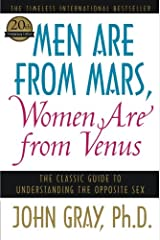 Men Are from Mars, Women Are from Venus: The Classic Guide to Understanding the Opposite Sex Paperback