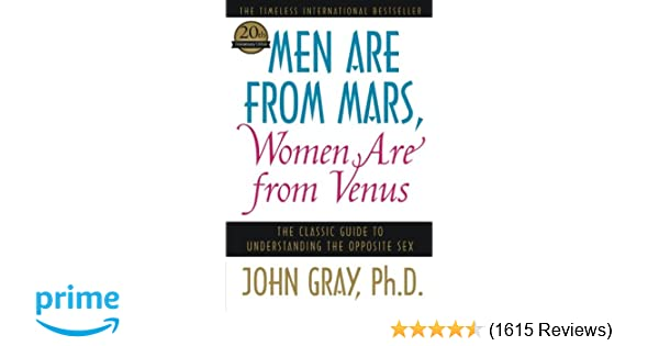 Men Are From Mars Women Are From Venus The Classic Guide To