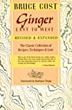 Ginger East to West, Bruce Cost, 0201517981