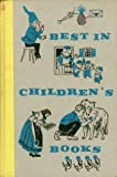 img - for Best in Children's Books Volume 6: The Story of Early America; The Very Little Girl; The Elephant's Child; Poems of the City; The Shoemaker and the Elves; A Child's World in A B C; Your Breakfast Egg; Life in the Arctic; The Saddler's Horse; ...And More book / textbook / text book