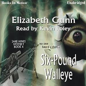 Six-Pound Walleye Audiobook