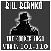 The Cooper Saga 11 (Stories 101-110) | Bill Bernico