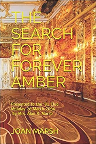 THE SEARCH FOR FOREVER AMBER: Presented to the '81 Club Monday 20 March 2006 by Mrs.</p>  <p></p> <p>&nbsp;</p> <p></p> <p>&nbsp;</p> <p></p> <p>&nbsp;</p> <p>  3cf411504a </p> <p><img src=