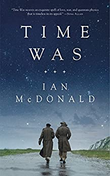 Time Was by [McDonald, Ian]