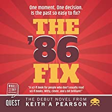 The '86 Fix Audiobook by Keith A. Pearson Narrated by Andy Cresswell