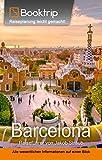 Barcelona Reiseführer: von Booktrip®: Reiseplanung leicht gemacht – Alle wesentlichen Informationen auf einen Blick (German Edition)