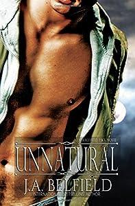 Unnatural (Holloway Pack) (Volume 4)