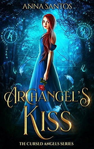 Archangel's Kiss: Paranormal Angel Romance (The Cursed Angels Series Book 1) by [Santos, Anna]