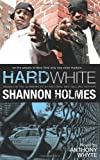 Hard White, Shannon Holmes, 0982541538
