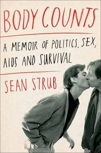Image of Body Counts: A Memoir of Politics, Sex, AIDS, and Survival