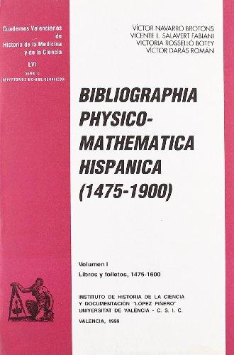 Descargar Libro Bibliographia Physico-mathematica Hispanica Víctor Darás Román