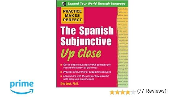 Amazon.com: Practice Makes Perfect: The Spanish Subjunctive Up ...