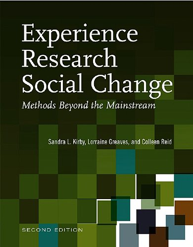 Experience Research Social Change: Methods Beyond the Mainstream, Second Edition