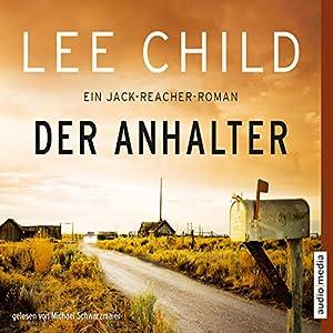 Der Anhalter (Jack Reacher 17) Hörbuch
