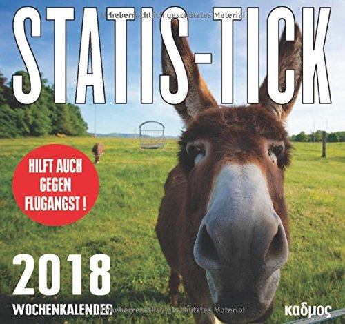 Statis-Tick (2018): Die Kunst, eine Zahl (ab) zubilden (Kadmos' koole Postkartenkalender)