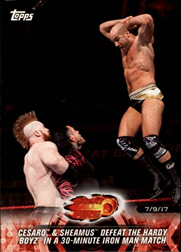 2018 Topps WWE Road to Wrestlemania #42 Cesaro amp; Sheamus Defeat The Hardy Boyz in a 30-Minute Iron Man Match