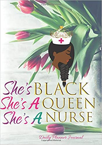 Amazon.com: Shes Black Shes A Queen Shes A Nurse Daily ...