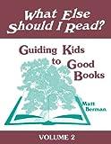 What Else Should I Read?, Matt Berman, 1563084198