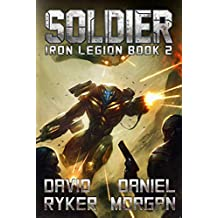 Soldier (Iron Legion Book 2)