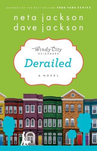 Derailed: A Novel (Windy City Neighbors)]()